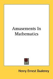 Cover of: Amusements In Mathematics | Henry Ernest Dudeney