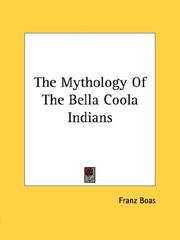 Cover of: The mythology of the Bella Coola Indians