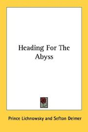 Heading for the abyss by Lichnowsky, Karl Max Fürst von