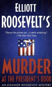 Cover of: Murder at the President