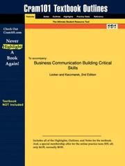 Cover of: Business Communication Building Critical Skills (Cram101 Textbook Outlines - Textbook NOT Included) | Locker