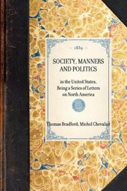 Cover of: Society, Manners and Politics | Michel Chevalier