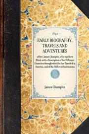 Cover of: Early Biography, Travels and Adventures | James Champlin