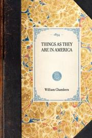 Cover of: Things as They Are in America | William Chambers