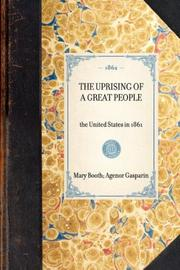 Cover of: The Uprising of a Great People | Agenor Gasparin
