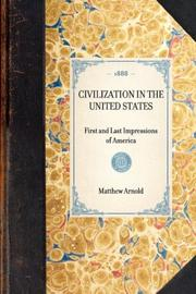 Civilization in the United States by Matthew Arnold
