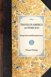 Cover of: Travels in America 100 Years Ago | Thomas Twining