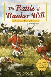 Cover of: The Battle of Bunker Hill: an interactive history