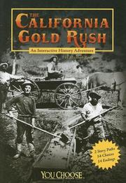 Cover of: The California Gold Rush: an interactive history adventure