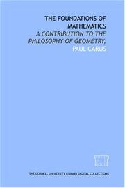 Cover of: The foundations of mathematics: a contribution to the philosophy of geometry