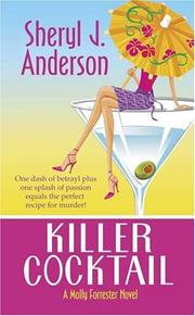 Cover of: Killer Cocktail (A Molly Forrester Novel)