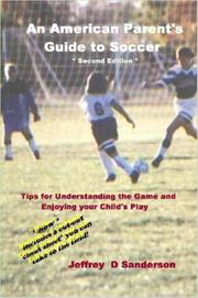 Cover of: An American Parent's Guide to Soccer