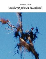 Cover of: Scenes from Southwest Florida Woodlands
