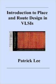 Cover of: Introduction to Place and Route Design in VLSIs | Patrick, Lee