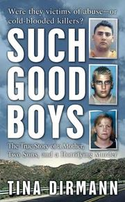 Cover of: Such good boys | Tina Dirmann