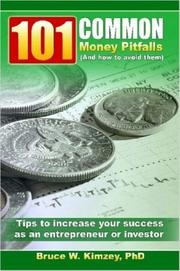 Cover of: 101 Common Money Pitfalls (And How to Avoid Them) | Bruce, Kimzey
