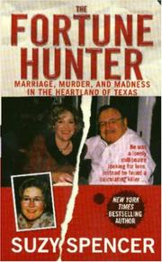 Cover of: Fortune hunter: a story of marriage, murder, and madness in the heartland of Texas