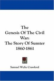 Cover of: The Genesis Of The Civil War | Samuel Wylie Crawford