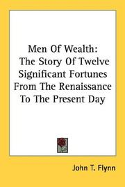 Cover of: Men Of Wealth | John T. Flynn