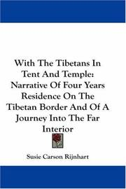 Cover of: With The Tibetans In Tent And Temple | Susie Carson Rijnhart