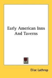 Early American inns and taverns by Elise Lathrop