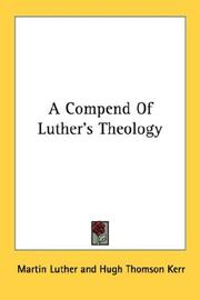 Cover of: A compend of Luther's theology