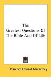 Cover of: The Greatest Questions Of The Bible And Of Life