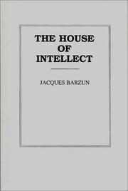 Cover of: The house of intellect