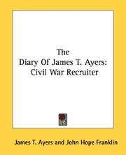 Cover of: The diary of James T. Ayers