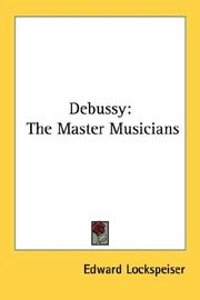 Debussy by Edward Lockspeiser