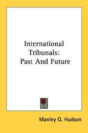 Cover of: International Tribunals | Manley Ottmer Hudson