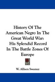 History Of The American Negro In The Great World War