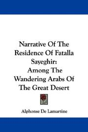 Cover of: Narrative Of The Residence Of Fatalla Sayeghir | Alphonse de Lamartine