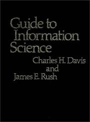 Cover of: Guide to information science | Charles Hargis Davis