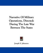 Cover of: Narrative Of Military Operations, Directed