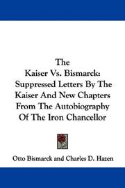 Cover of: The Kaiser Vs. Bismarck
