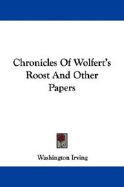 Cover of: Chronicles Of Wolfert's Roost And Other Papers | Washington Irving