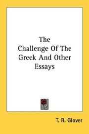 Cover of: The Challenge Of The Greek And Other Essays | T. R. Glover