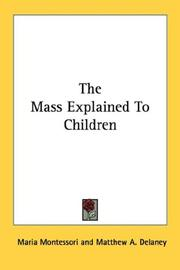 Cover of: The mass explained to children