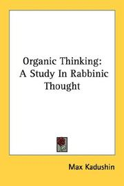 Cover of: Organic Thinking | Max Kadushin