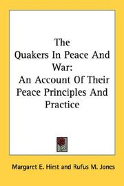Cover of: The Quakers In Peace And War | Margaret E. Hirst