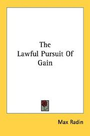 Cover of: The lawful pursuit of gain