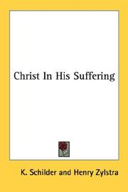 Cover of: Christ in His suffering