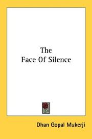 The face of silence by Dhan Gopal Mukerji