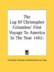Cover of: The Log Of Christopher Columbus' First Voyage To America In The Year 1492 | Christopher Columbus
