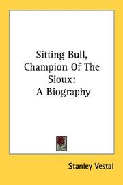 Cover of: Sitting Bull, champion of the Sioux