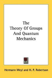 Cover of: The theory of groups and quantum mechanics