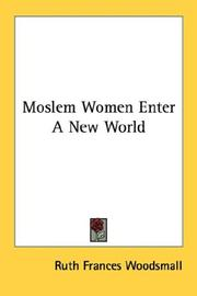 Moslem Women Enter A New World