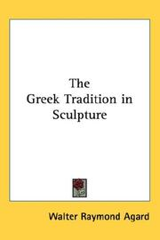 Cover of: The Greek tradition in sculpture