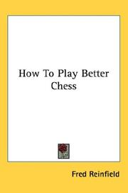 Cover of: How To Play Better Chess